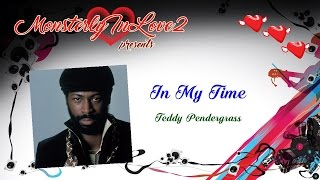 Teddy Pendergrass - In My Time