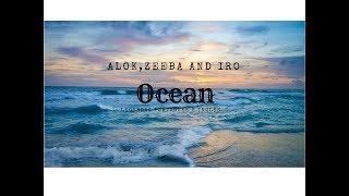 Baixar Alok, Zeeba and IRO - Ocean Radio Edit (Letra e tradução)