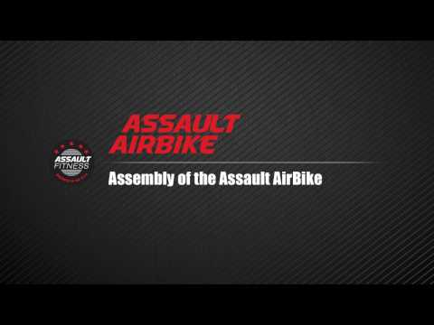 Assault AirBike: Assembly Guide for the Assault AirBike