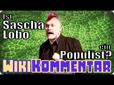 Ist Sascha Lobo ein Populist? - mein Wiki-Kommentar #63