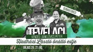 Tévélaci | július 25. 21:00 | DumaFüred 2017 | Dumaszínház