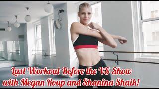 Training for the VS Show with Megan Roup & Shanina Shaik!   Devon Windsor