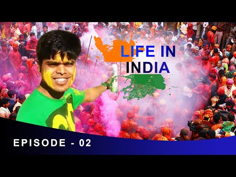LIFE IN INDIA - Epi 2- HOLI at The Point of Origin | INDIAN FESTIVAL VIDEO DOCUMENTARY | Anil Mahato
