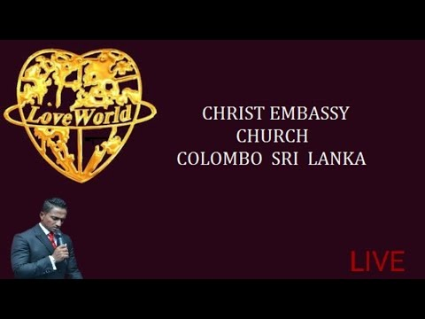 CHRIST  EMBASSY  CHURCH  COLOMBO SRI LANKA SUNDAY SERVICE