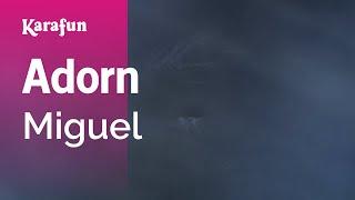 Karaoke Adorn - Miguel *