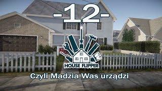 House Flipper, czyli Madzia Was urządzi #12