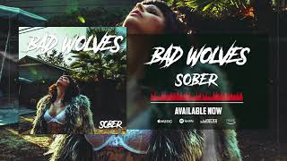Bad Wolves Sober Audio.mp3