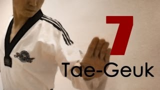 WTF Taekwondo poomsae Taegeuk 7 Jhang (Explanations) 태극 7장 : TaekwonWoo