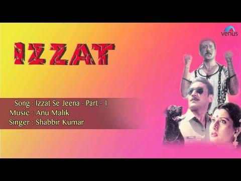 Izzat : Izzat Se Jeena Part- 1 Full Audio Song   Jakie Shroff, Sangeeta Bijlani  