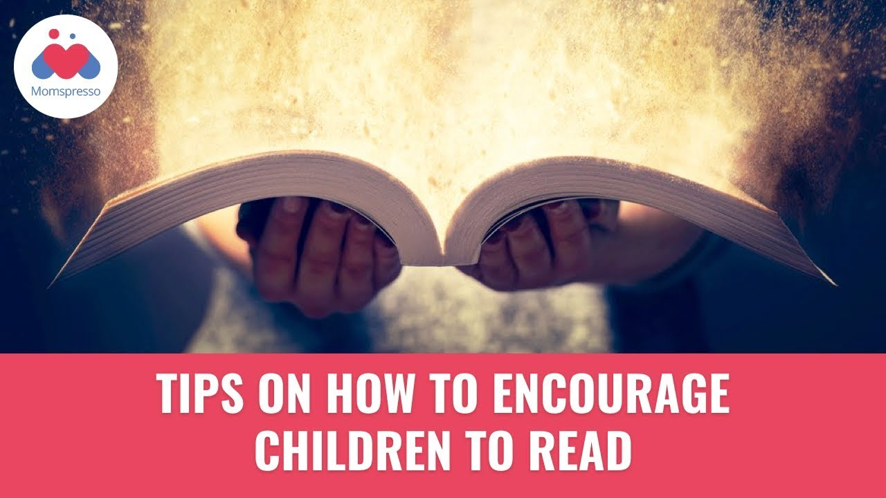 how reading as a young child encouraged essay If children do not enjoy reading when they are young  their child's reading their social lives encouraged her class to see reading as a form.
