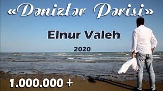 Elnur Valeh - Denizler Perisi (Klip) 2020