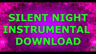 Silent Night Instrumental Download - Free Chrismas Music Piano Download