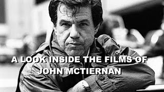 A Look Inside The Films Of John McTiernan