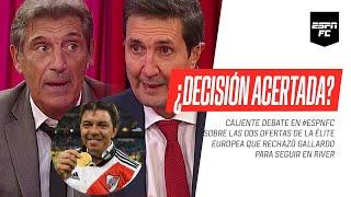 DEBATE CALIENTE en #ESPNFC sobre las DOS OFERTAS EUROPEAS que rechazó #Gallardo por #River