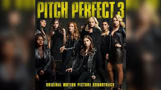 17 Baby, It's Cold Outside | Pitch Perfect 3 (Original Motion Picture Soundtrack)