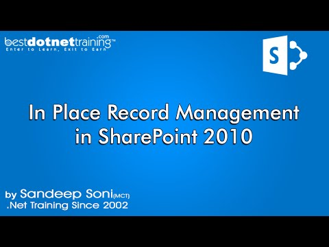 Part 9 - What is In-Place Record Management? - SharePoint 2010