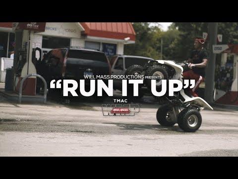 Tmac - Run It Up (Music Video) Shot By @Will_Mass