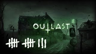 OUTLAST 2 (#13) : Back to School