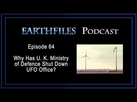 Earthfiles Podcast Episode 64 - Why Has U. K. Ministry of Defence Shut Down UFO Office?