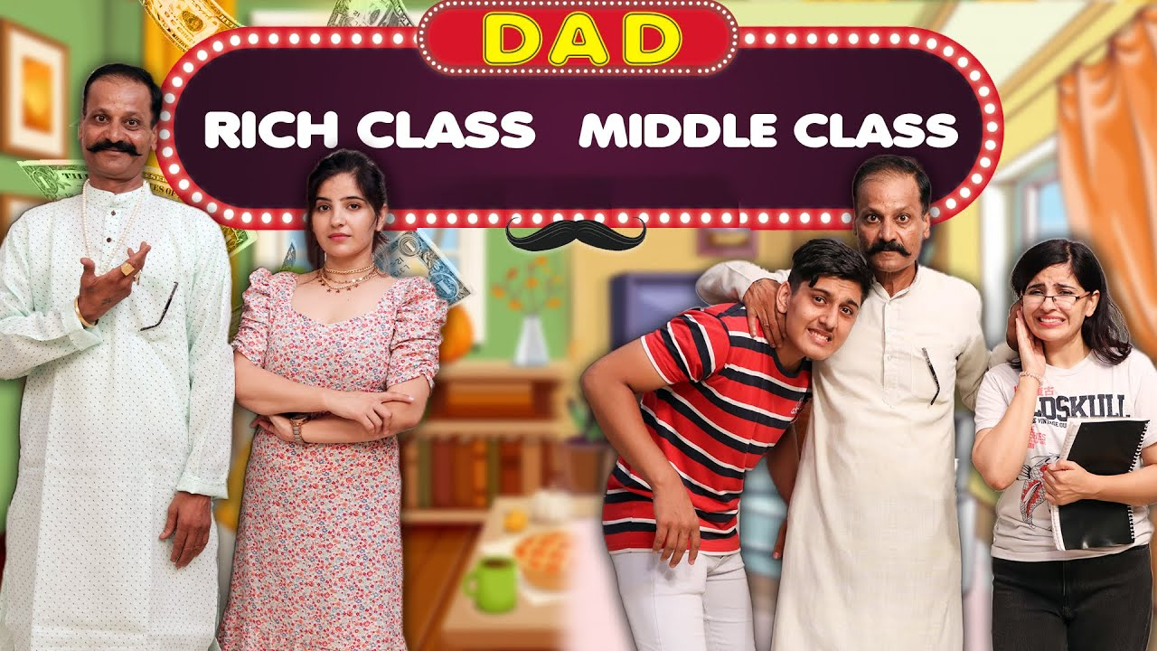 Rich Dad vs Middle Class Dad | Sushma Chhikara | Aashish Bhardwaj