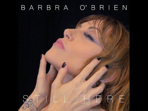 Still Here - Barbra O'Brien