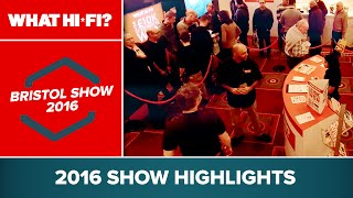 Bristol Sound & Vision Show 2016 highlights