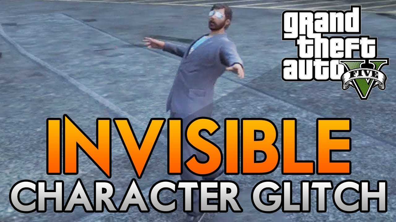 GTA 5 Online - Invisible Character Glitch Online! - How to ...