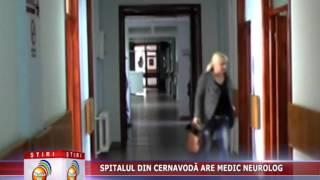 SPITALUL DIN CERNAVODĂ ARE MEDIC NEUROLOG 13 01 2014   MediaTV Medgidia