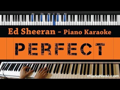 Ed Sheeran - Perfect - Piano Karaoke / Sing Along / Cover with Lyrics