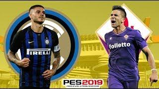 INTER vs FIORENTINA || PRONOSTICO PES 2019