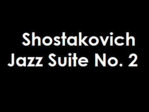 Shostakovich Jazz Suite No. 2