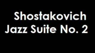 Shostakovich Jazz Suite No. 2