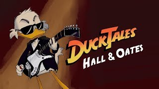DuckTales Intro (to Hall and Oates)