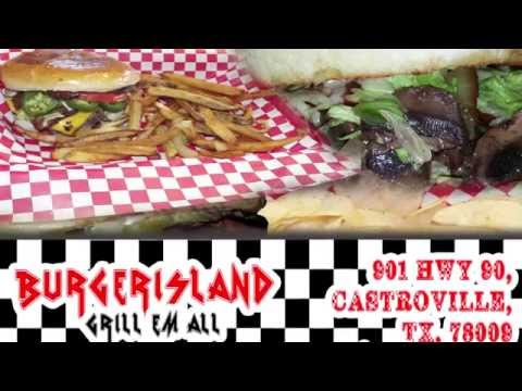 ~ Burger Island ~ Grill Em All ~ with the best burgers in town ~