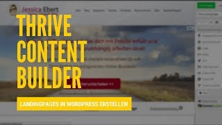 Thrive Content Builder - Schöne LandingPages in Wordpress erstellen