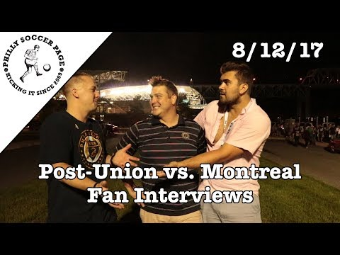 Post-Match Fan-Interviews: Union vs. Montreal Impact | 8/12/17