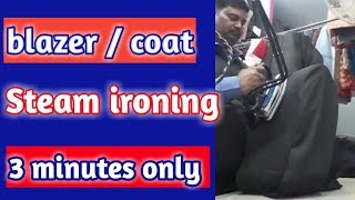 How blazer / coat steam ironing up to 3 minutes only. (Hindi)