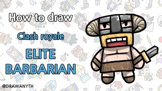How to draw ELITE BARBARIAN clash royale