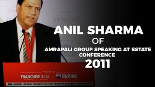 Anil Sharma of Amrapali Group speaking