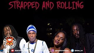 Rhyme Angel Ft. Topaz, Black Talent & King YQ - Strapped And Rolling - December 2019