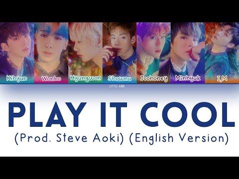 MONSTA X (몬스타엑스) – Play It Cool (Prod. Steve Aoki) (English Ver.) Lyrics (Color Coded/Eng/Esp) indir