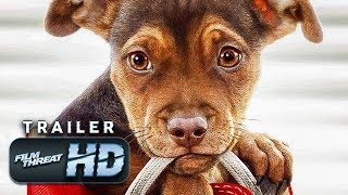 A DOG'S WAY HOME | Official HD Trailer (2018) | BRYCE DALLAS HOWARD | Film Threat Trailers