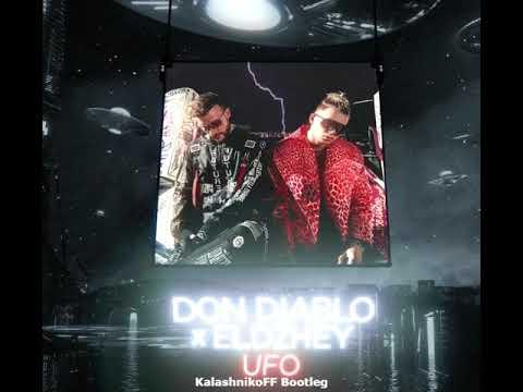 Don Diablo, Элджей - UFO (KalashnikoFF Bootleg)