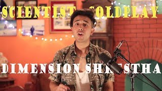 The Scientist Coldplay Cover Dimension Shrestha.mp3