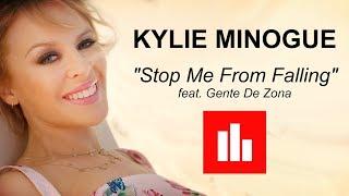Kylie Minogue - STOP ME FROM FALLING [Lyrics] featuring Gente De Zona