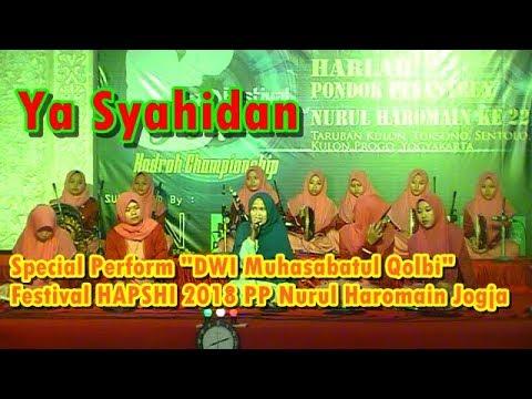 Ya Syahidan - Special Perform DWI Muhasabatul Qolbi (Audio HQ)