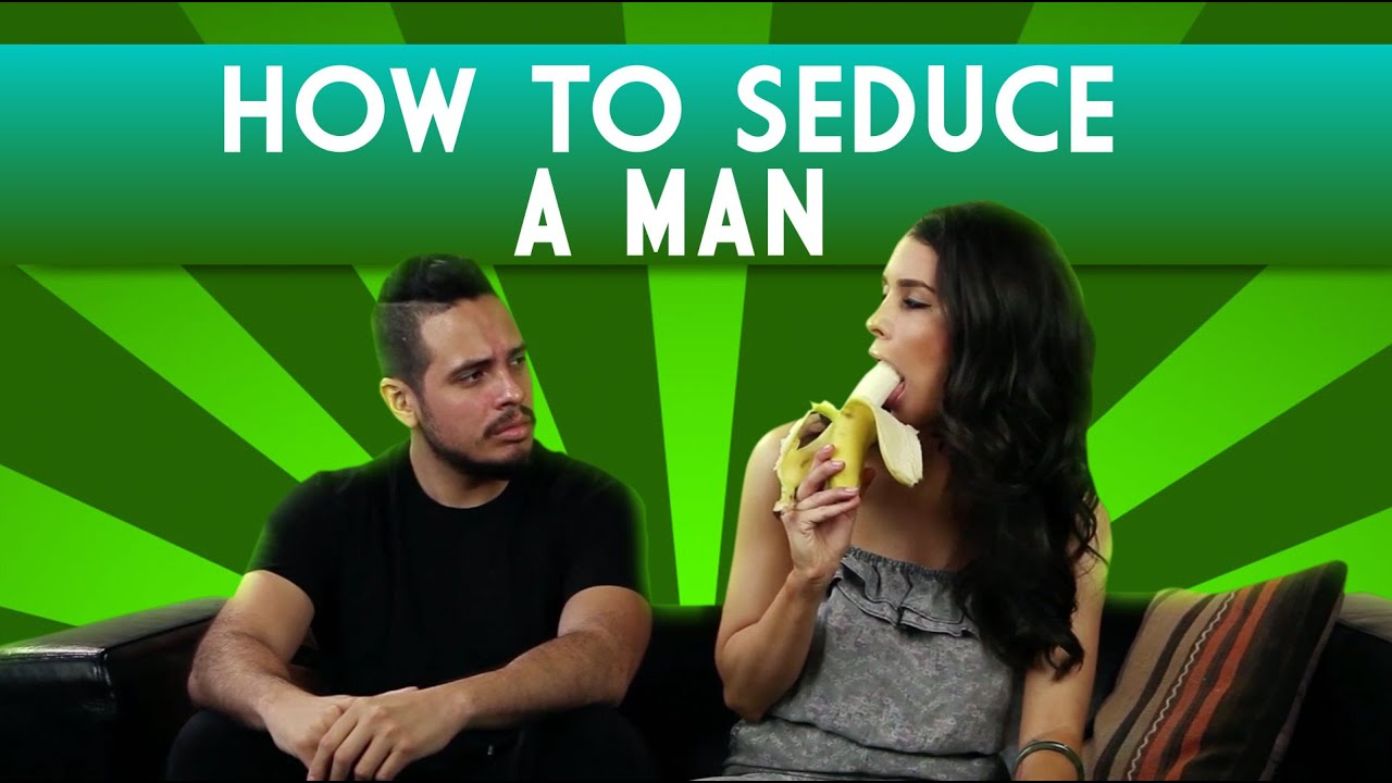 How to conquer a man