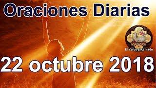 Oraciones diarias con amor Lunes 22 octubre 2018 Palabra de vida Evangelio de hoy