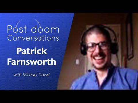Patrick Farnsworth: Post-doom with Michael Dowd