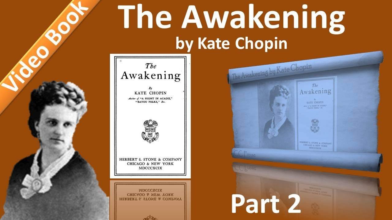 """a summary of the awakening by kate chopin Kate chopin the awakening and selected short stories by kate chopin the awakening i a green and yellow parrot, which hung in a cage outside the door, kept repeating over and over: """"allez vous-en allez vous-en sapristi that's all right."""